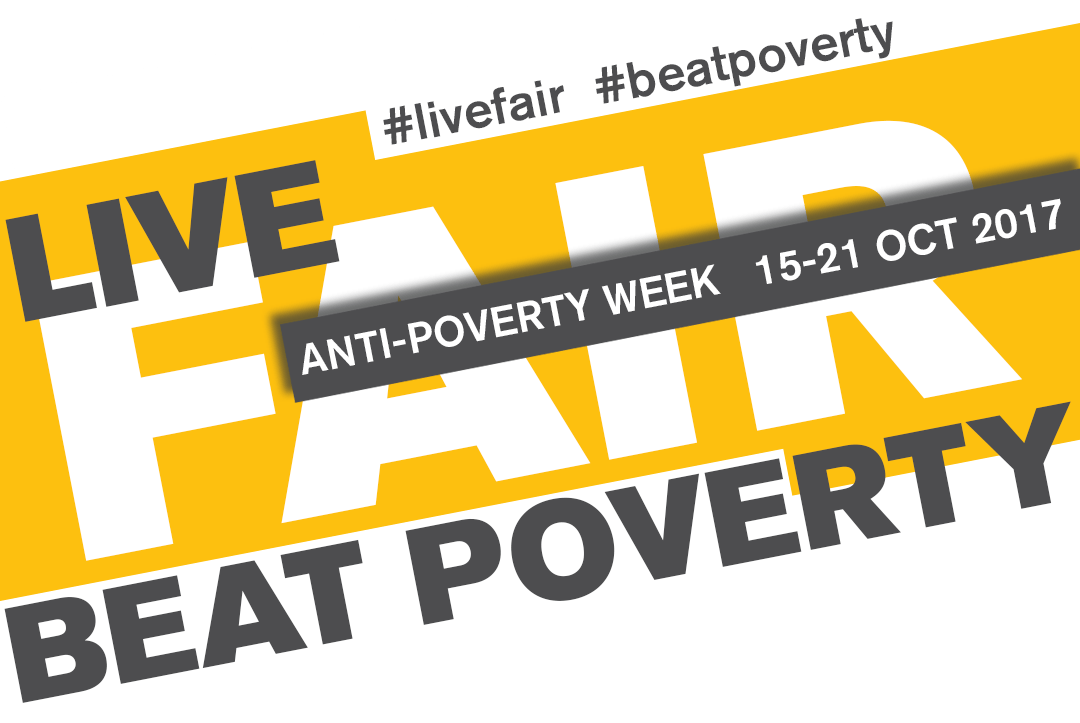 Live Fair, Beat Poverty (Anti Poverty Week Social Media Campaign)