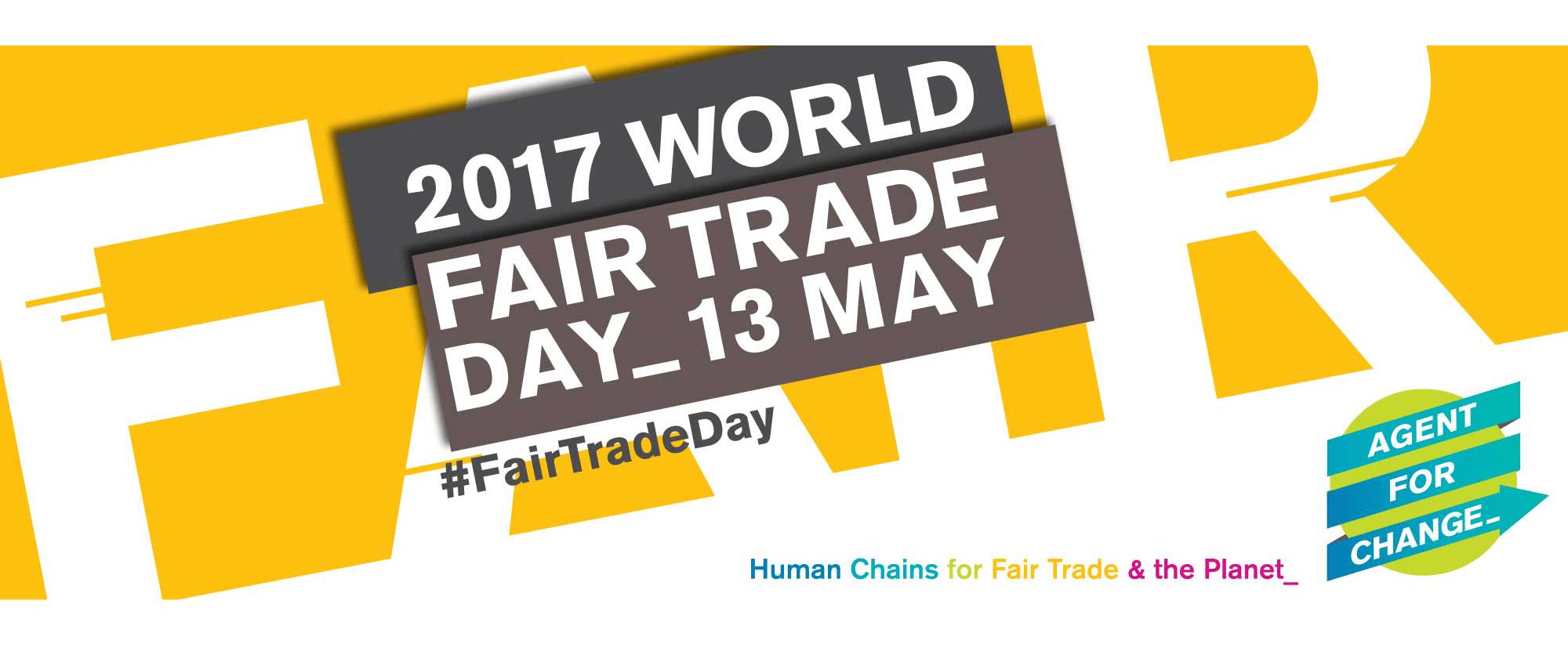 13 May 2017 - World Fair Trade Day