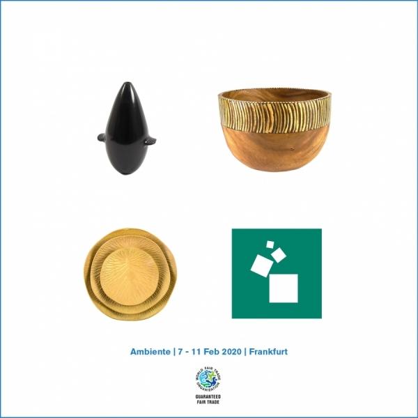 Ambiente Trade Show - 7 -11 February 2020 - Fair Trade