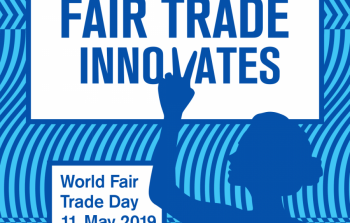 World Fair Trade Day 2019 - Fair Trade Innovates